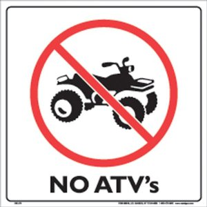 No ATV's allowed.